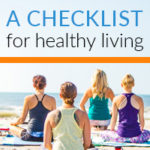 A Checklist for Healthy Living